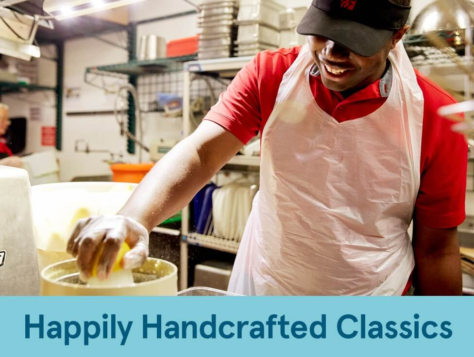 We're proud to serve made-by-hand, classic menu items